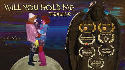 Will You Hold Me TRAILER