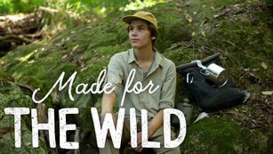 Made for the Wild