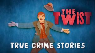 The Twist True Crime