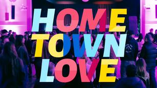 HOME TOWN LOVE