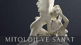 Ali Kemal Inceer ile Mitoloji ve Sanat 1