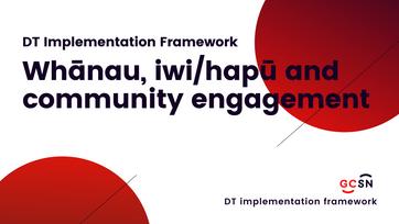 Whānau, iwi_hapū and community engagement