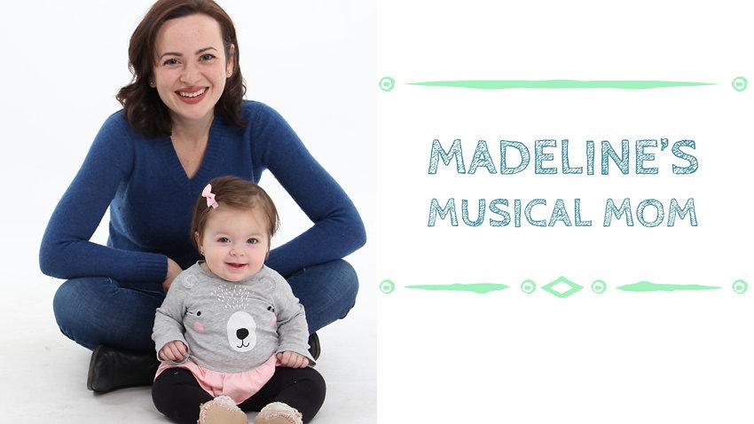 Madeline's Musical Mom