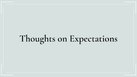 Thoughts on Expectations