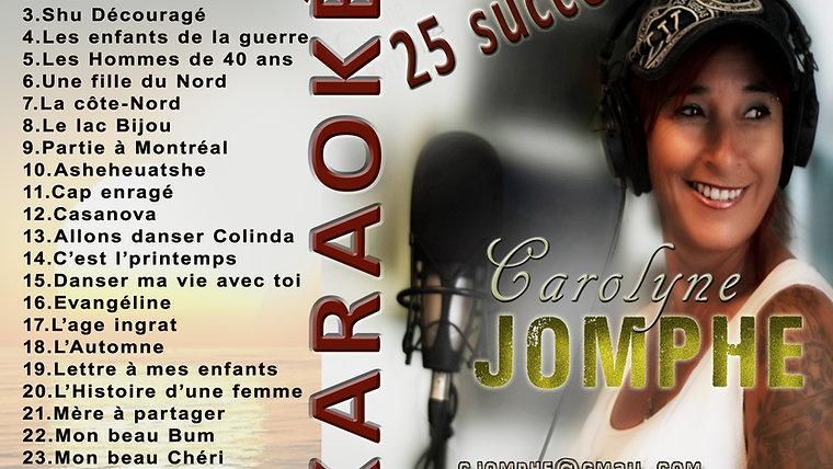 25 succès KARAOKÉS de Carolyne Jomphe