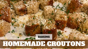 Free Video: Homemade Croutons
