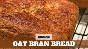 Free Video: Rustic Oat Bran Bread