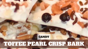 Free Video: Toffee Crisp Pearl Bark