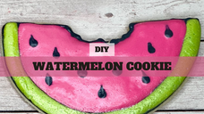 FREE Video: Watermelon Cookie