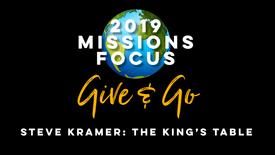 Missions Focus: Steve Kramer: The Kings Table