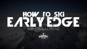 EPISODE: Early Edge [Paul Lorenz]