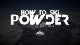EPISODE: Powder [Jonathan Ballou]