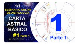 SEMINARIO CARTA ASTRAL  BÁSICO 1 (Parte 1)