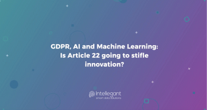 GDPR, AI and Machine Learning
