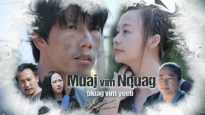 Muaj Vim Nquag Nquag Vim Yeeb Trailer