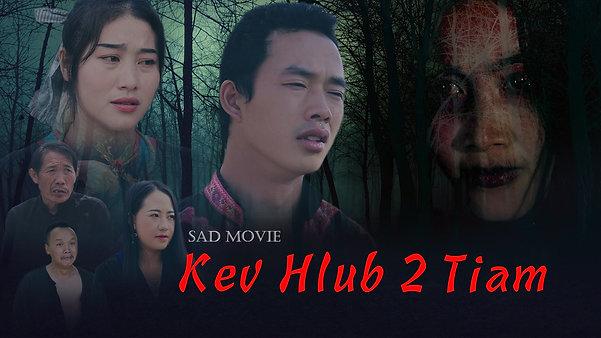 Kev Hlub 2 Tiam