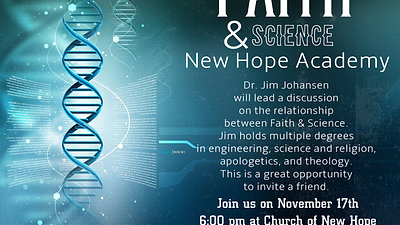 New Hope Acaemy Lecture: Understanding Faith and Science