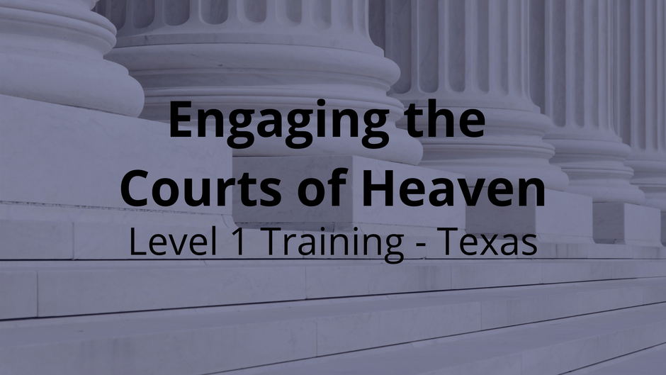 Engaging the Courts of Heaven Level 1
