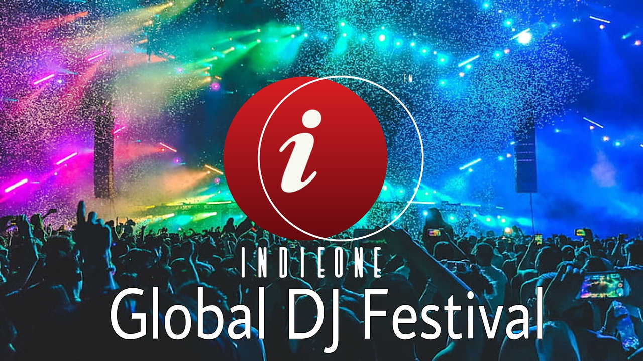 IndieONE Global DJ Festival