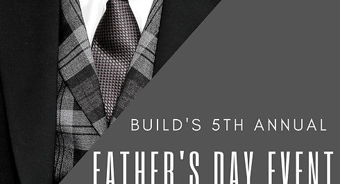 Fifth Annual BUILD Father's Day event live stream