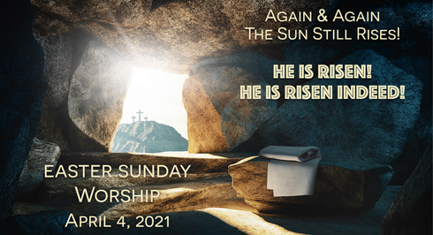"Easter Sunday: ""Again and Again the Sun Rises"""