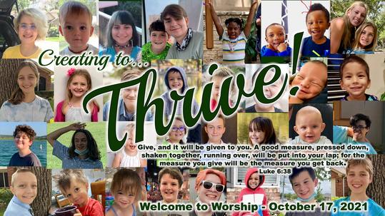 "October 17, 2021 Worship: ""Creating to Thrive"""