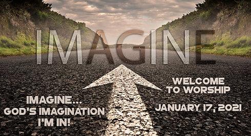 """""""Imagine: God's Imagination"""" Worship for January 17, 2021"""