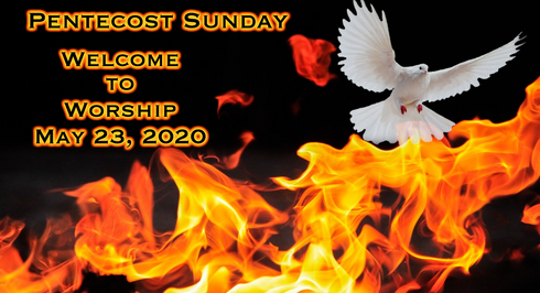 Pentecost: Worship for May 23, 2021