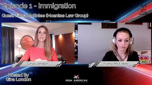 The Irish American Politics Show _ Fiona McEntee | Episode 1 - Immigration