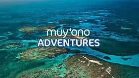 Muy'Ono Adventures - (Belize Travel Film)