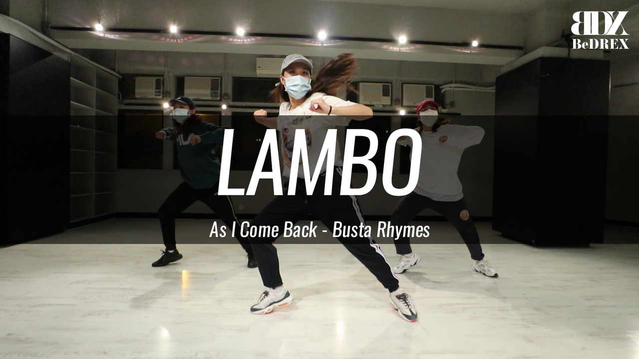 LamBo's Choreo - As I Come Back