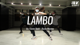 LamBo's Choreo - As I Come Back
