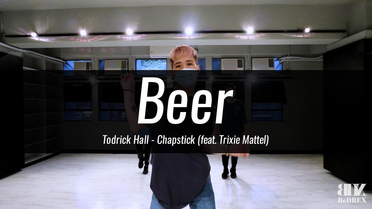 Beer's Choreo - Chapstick