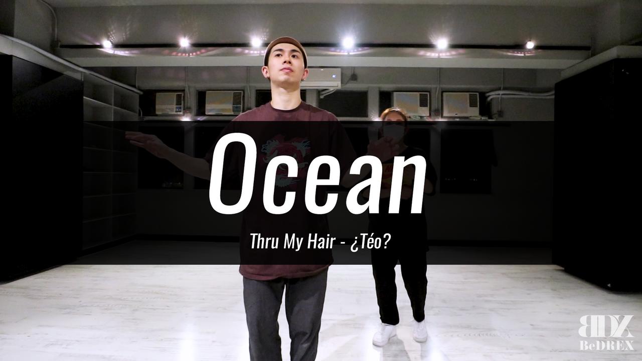 Ocean's Choreo - Thru My Hair