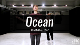 Ocean's Choreo - Thru My Hair