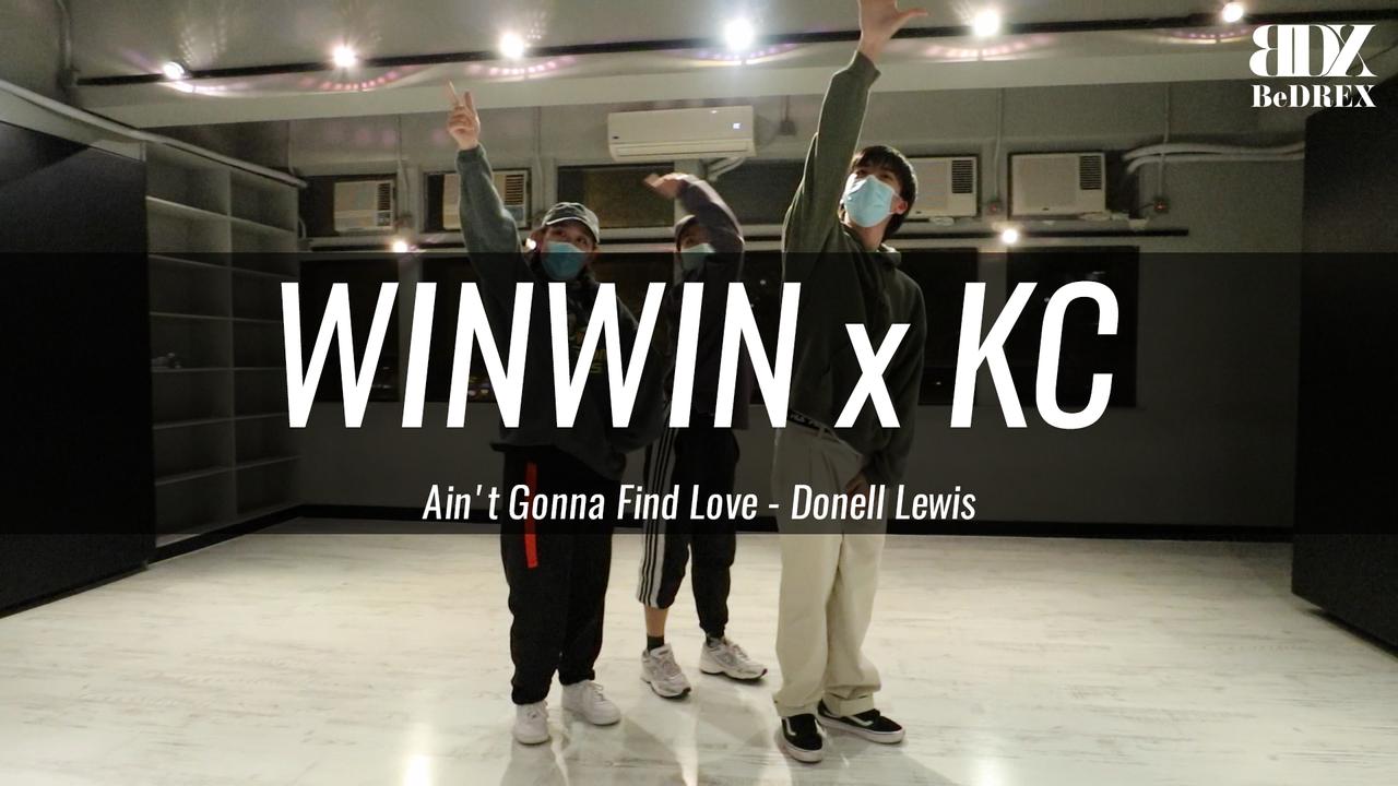 WinWin & KC's Choreo - Ain't Gonna Find Love