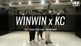 WinWin & KC's Choreo - Ain't Gonna Find Love