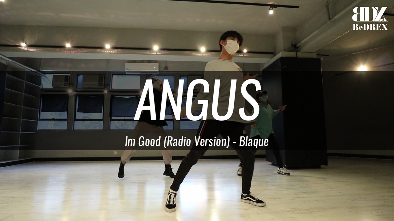 Angus's Choreo - I'm Good
