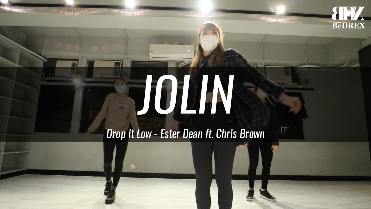 Jolin's Choreo - Drop it Low
