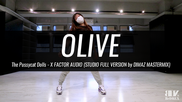 Olive's Choreo - X FACTOR AUDIO