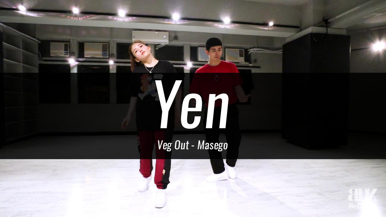 Yen's Choreo -  Veg Out