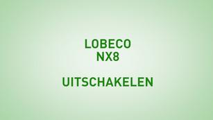 Instructie Lobeco NX8 uitschakelen