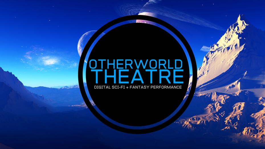 Otherworld Theatre: Digital