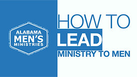 How to Lead a Ministry to Men