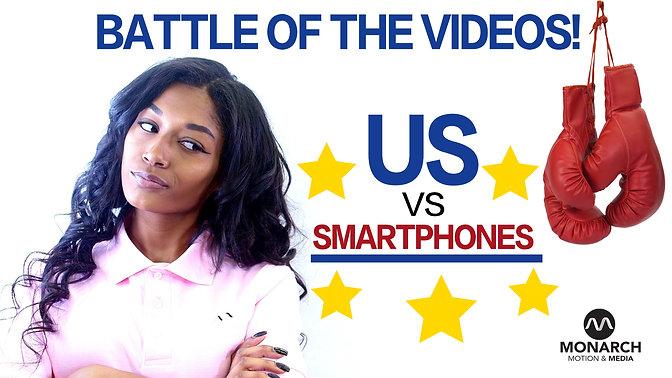 US vs Smartphones!