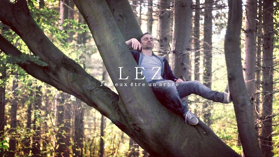 LEZ - Je veux être un arbre