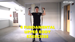 4 Fundamental Upper Body Exercises with Resistance Bands