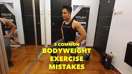 3 Common Bodyweight Exercise Mistakes