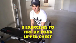 3 Exercises to Fire Up Your Upper Chest