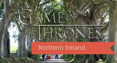 Follow us to Northern Ireland - Game of Thrones Territory